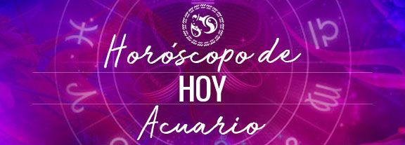 Horóscopo de Acuario Hoy